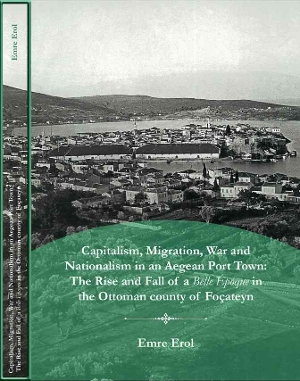 Capitalism Migration War And Nationalism In An Aegean Port Town