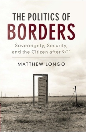 Longo, The Politics of Borders