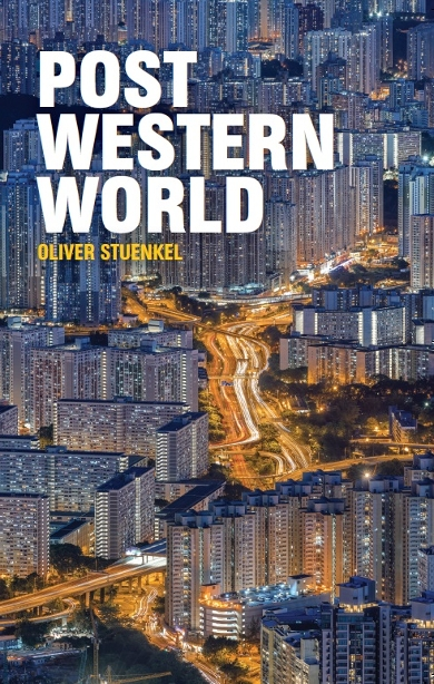 Stuenkel, Post Western World