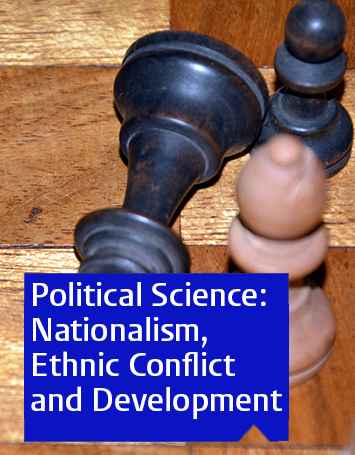 MSc Political Science: Nationalism, Ethnic Conflict and Development
